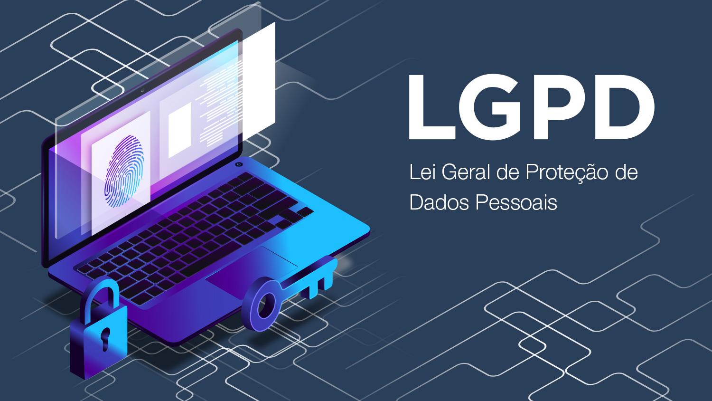LGPD: sua empresa está preparada?